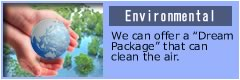 "Offer ""Dream Package"" that can clean our Environment."